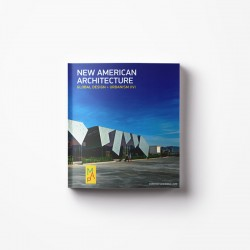 New American Architecture | Global Design + Urbanism XVI