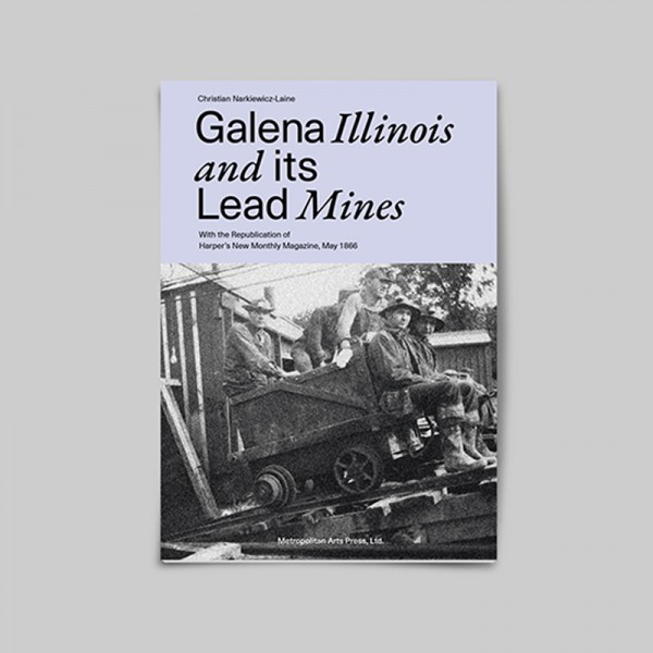 Galena Illinois and its Lead Mines