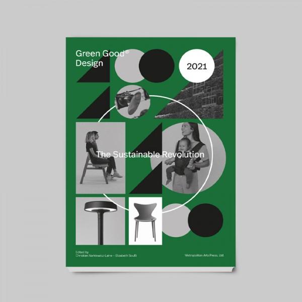 Green Good Design 2021 - The Sustainable Revolution