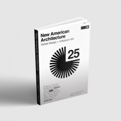 New American Architecture   Global Design + Urbanism XIX