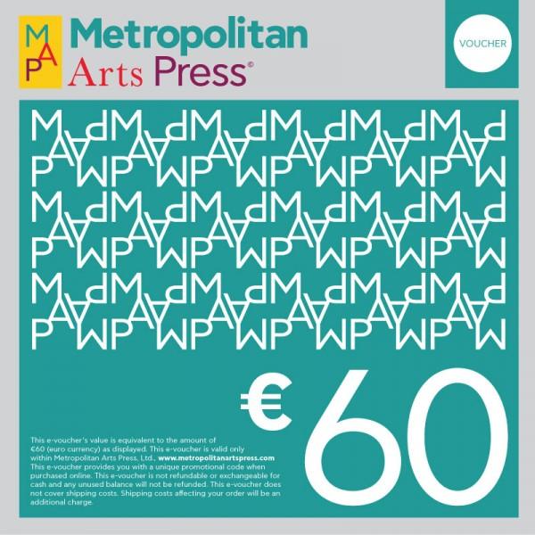 Metropolitan Arts Press Voucher 60